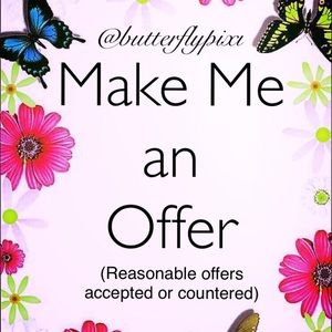 Offers are Welcome! 🦋